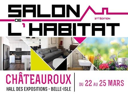Salon Habitat à Châteauroux (36) édition 2019